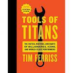 Tools of Titans,Tim Ferriss