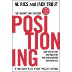 Positioning: The Battle for Your Mind,Al Ries,Jack Trout