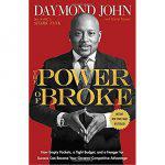 The Power of Broke,Daymond John