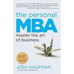 The Personal MBA, Josh Kaufman