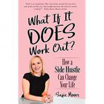 What If It Does Work Out? Susie Moore