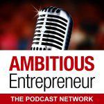Ambitious Entrepreneur Show