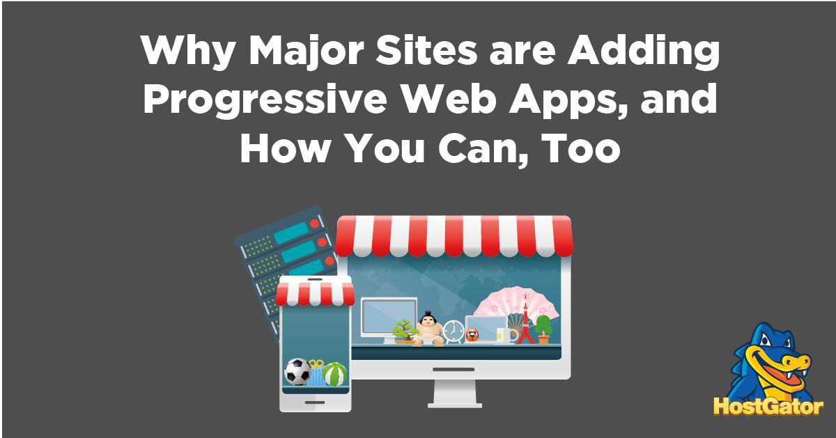 为什么这么多站点都在设计渐进式WEB应用