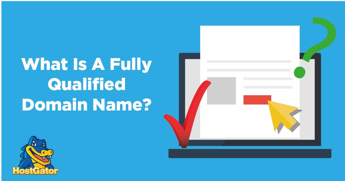 什么是完全限定域名